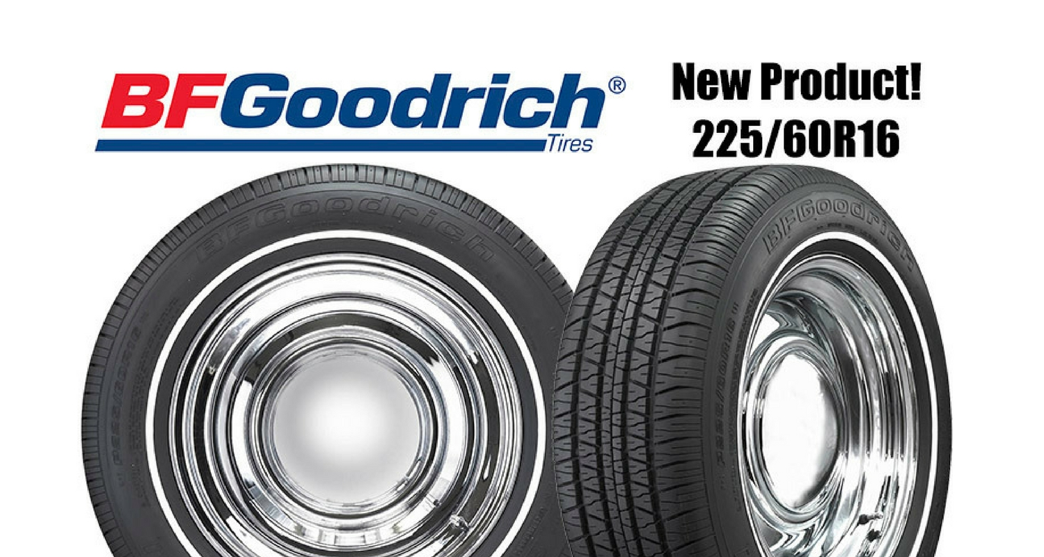 Michelin Whitewall Tires >> Coker Tire Releases New Bf Goodrich 225 60r16 Whitewall Tire