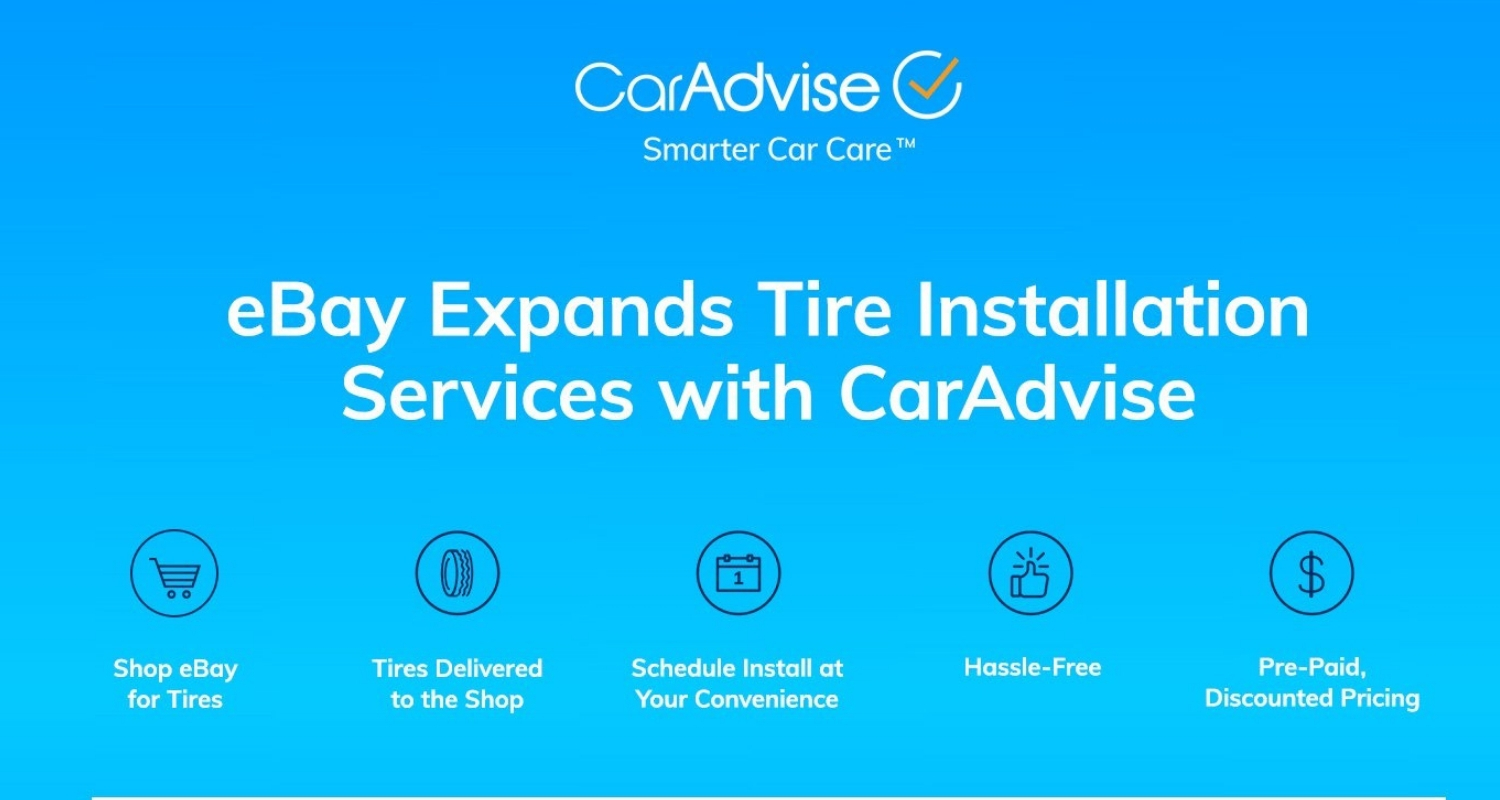 Ebay Motors Caradvise Team Up To Expand Tire Installation Services In U S